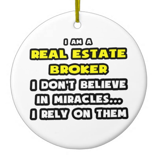 Real Estate Funny Pictures Real... Real Estate Broker!