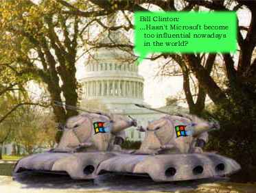 Computer Funny Pictures Bill Clinton: Hasnt Microsoft become too influential nowadays in the world?